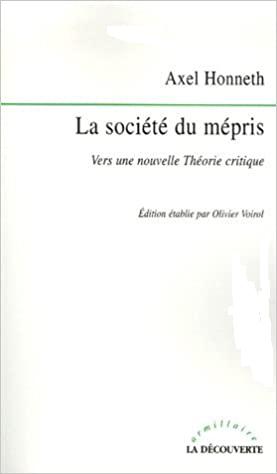 J'ai lu : La société du mépris, d'Axel Honneth