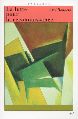 J'ai lu : La lutte pour la reconnaissance, d'Axel Honneth