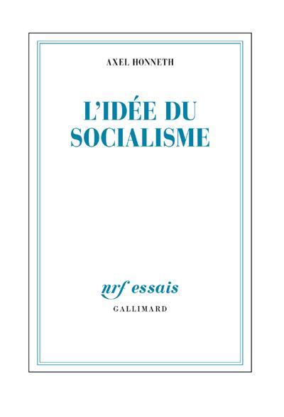 J'ai lu : L'idée du socialisme, d'Axel Honneth