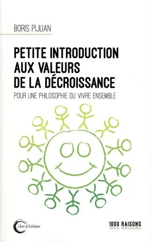 J'ai lu : Petite introduction aux valeurs de la décroissance